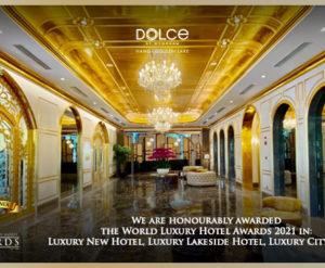 DOLCE HANOI GOLDEN LAKE VINH DỰ CHIẾN THẮNG GIẢI THƯỞNG WORLD LUXURY HOTEL AWARDS 2021 HẠNG MỤC LUXURY NEW HOTEL